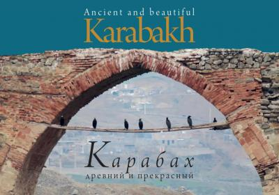 Ancient and beautiful Karabakh